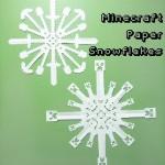 作って飾ろう!印刷して切るだけで作れる、「マインクラフト」デザインの雪の結晶