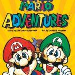 海外にて、桜玉吉と竹熊健太郎のマリオ漫画「SUPER MARIO ADVENTURES」復刻版が発売に!